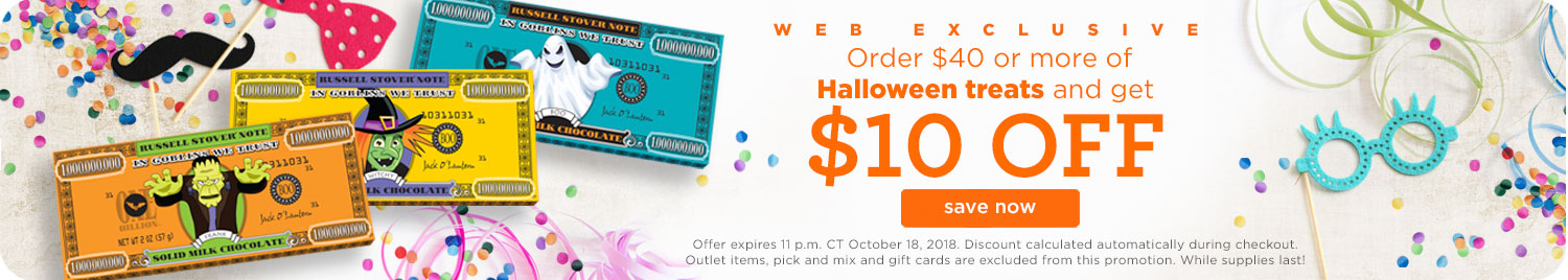 $10 OFF your Order with your order of $40 or more on Halloween treats!